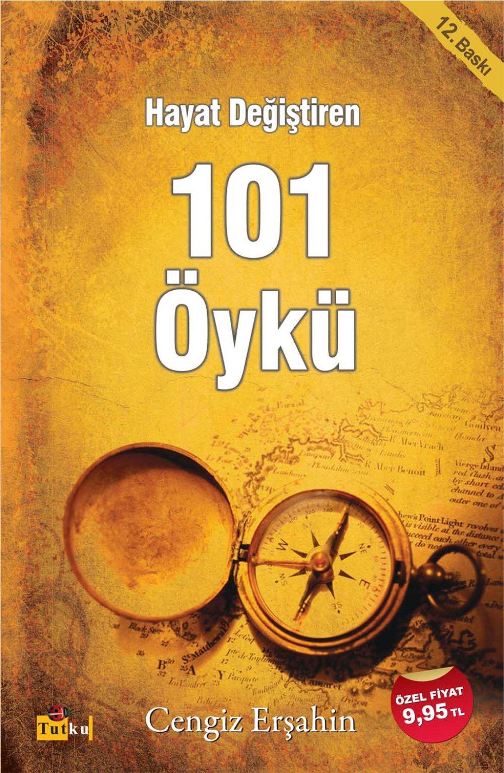 Hayat Değiştiren 101 Öykü