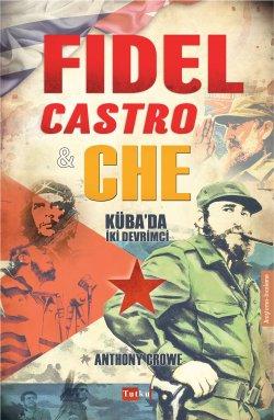 Fıdel Castro & Che