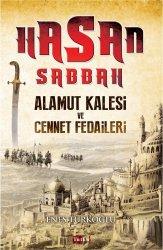 Hasan Sabbah - Alamut Kalesi Ve Cennet Fedaileri