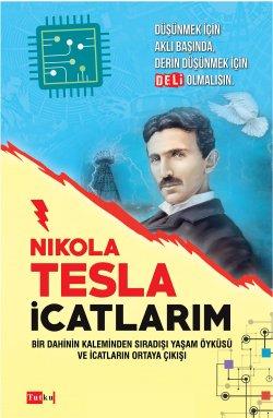 Nikola Tesla - İcatlarım