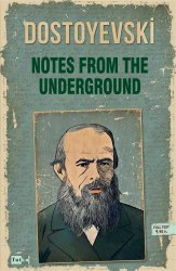 Notes From The Underground (İngilizce)