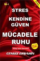 Stres, Kendine Güven, Mücadele Ruhu