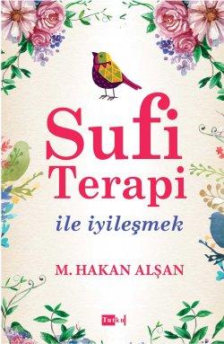 Sufi Terapi İle İyileşmek